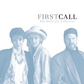Play & Download The Definitive Collection by First Call | Napster