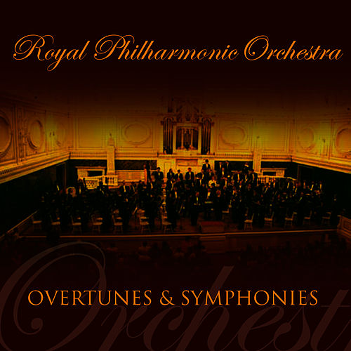 Play & Download RPO Overtures & Symphonies by Royal Philharmonic Orchestra | Napster