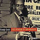 Play & Download Jazz Funeral In New Orleans by George Lewis | Napster
