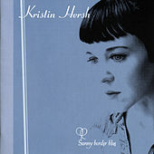 Play & Download Sunny Border Blue by Kristin Hersh | Napster