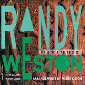 The Spirits Of Our Ancestors by Randy Weston