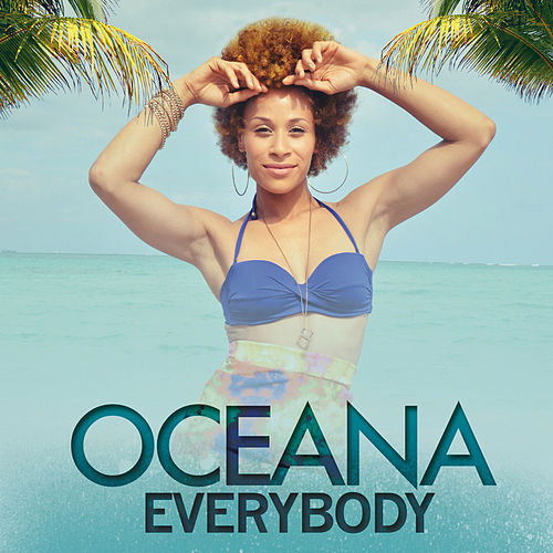Play & Download Everybody by Oceana | Napster