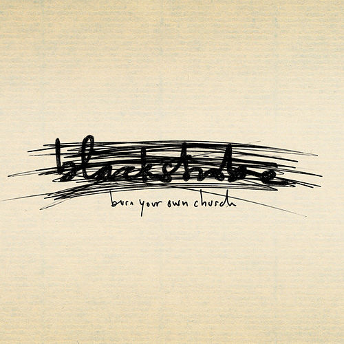 Play & Download Burn Your Own Church by Black Strobe | Napster