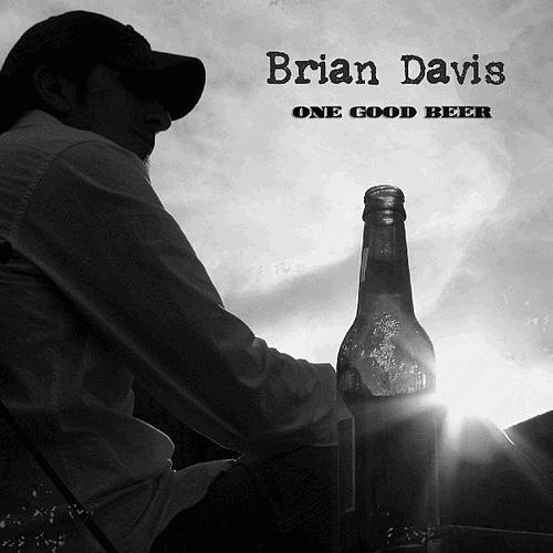 Play & Download One Good Beer by Brian Davis | Napster