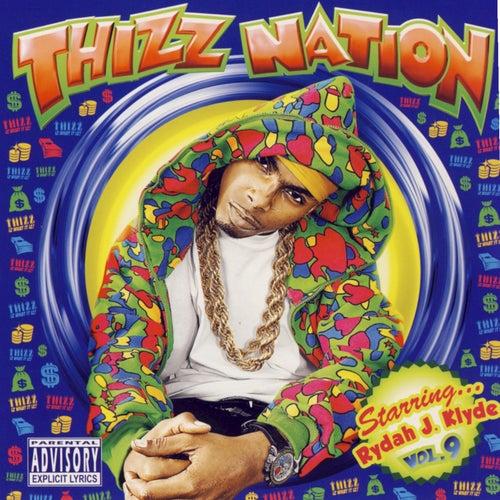 Mac Dre Presents Thizz Nation Vol. 9 Starring Rydah J. Klyde by Rydah J. Klyde