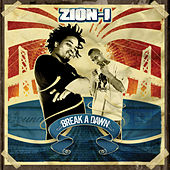 Play & Download Break A Dawn by Zion I | Napster