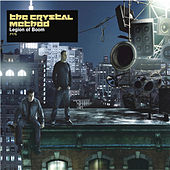 Legion Of Boom by The Crystal Method
