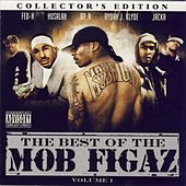 Play & Download The Best Of The Mob Figaz by Mob Figaz (West Coast) | Napster