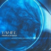Play & Download Hallucinate by Yahel | Napster
