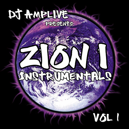 Play & Download Dj Amplive Presents Zion I Instrumentals Vol 1 by Zion I | Napster