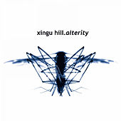 Play & Download Alterity by Xingu Hill | Napster