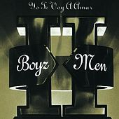 Play & Download II: Yo Te Voy A Amar by Boyz II Men | Napster