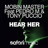 Play & Download Hear Her by Mobin Master | Napster