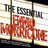 The Essential Ennio Morricone by Various Artists