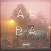 Play & Download Abba by Fuego | Napster