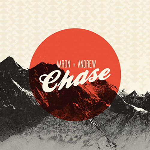 Play & Download Chase by Aaron and Andrew | Napster