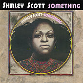 Play & Download Something by Shirley Scott | Napster