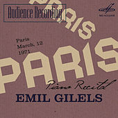 Play & Download Audience Recording: Emil Gilels Recital, Paris 1971 (Live) by Emil Gilels | Napster