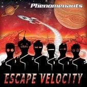 Escape Velocity by The Phenomenauts