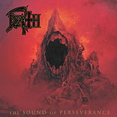 The Sound of Perserverence (Deluxe Version) by Death
