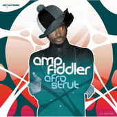 Play & Download Afro Strut by Amp Fiddler | Napster
