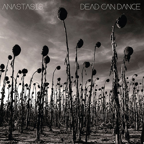 Anastasis by Dead Can Dance