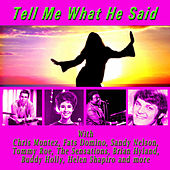 Tell Me What He Said von Various Artists