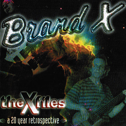 Play & Download The X Files by Brand X | Napster
