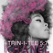 Trin-i-tee 5:7: According To Chanel by Chanel