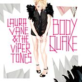 BodyQuake by Laura Vane And The Vipertones
