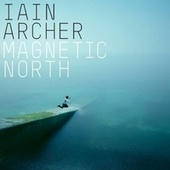 Play & Download Magnetic North by Iain Archer | Napster