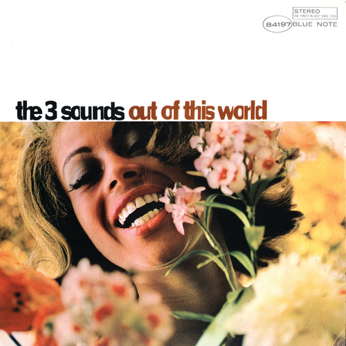 Play & Download Out Of This World by The Three Sounds | Napster