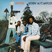 Play & Download Waiting by Bobby Hutcherson | Napster