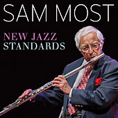 Play & Download New Jazz Standards by Sam Most | Napster