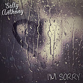 Play & Download Sorry by Sally Anthony (1) | Napster