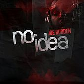 Play & Download No Idea by Joe Budden | Napster