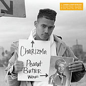 Play & Download Circa 1990-1993 by Charizma & Peanut Butter Wolf | Napster