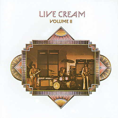 Play & Download Live Cream Vol. 2 by Cream | Napster