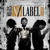 No Label II by Migos