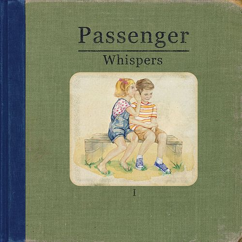 Whispers by Passenger