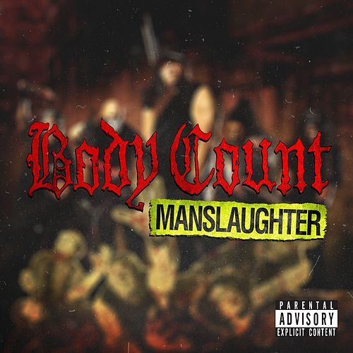 Play & Download Manslaughter by Body Count | Napster