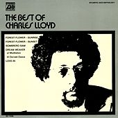 The Best Of Charles Lloyd by Charles Lloyd