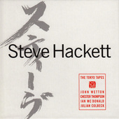 Play & Download The Tokyo Tapes by Steve Hackett | Napster