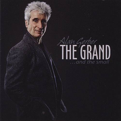 Play & Download The Grand and the Small by Alan Gerber | Napster