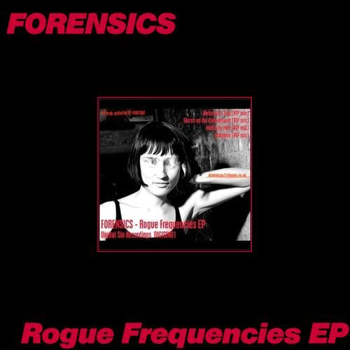 Play & Download Rogue Frequencies EP by Forensics | Napster