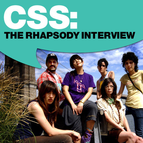CSS: The Rhapsody Interview by CSS