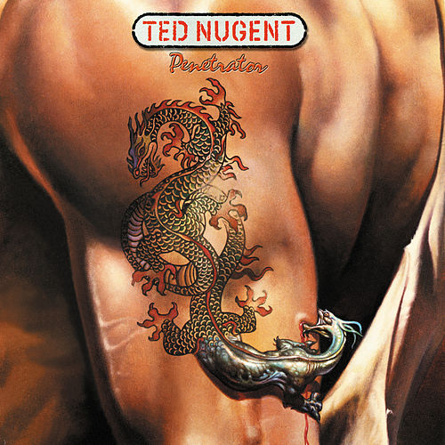 Penetrator by Ted Nugent