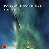 Play & Download Distant Rituals by Ian Boddy | Napster
