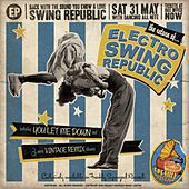 Play & Download Electro Swing Republic EP ((The Return of...)) by Swing Republic | Napster