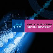Play & Download Kevin Spacey by Vaux | Napster